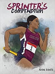 - Check out a free sample of Ryan Banta's  new book, Sprinter's Compendium. You may download Chapter 3 at no cost. In Chapter 3, Ryan discusses: BACK TO THE BASICS OF SPEEDThe Warm upBiomechanics,Acceleration, Maximum Velocity, Energy, System DevelopmentWorkout 1: AccelerationWorkout 2: Maximum VelocityWorkout 3: Speed EnduranceWorkout 4: TempoWorkout 5: Active RecoveryWorkout 6: Special EndurancePlyometricsThe Cool-downThe Weight RoomInjury PreventionTeam Management here is the link to the Free Chapter. (over 6000 people have downloaded this already)Ryan Banta is an assistant coach at the Ladue/St. Louis Lightning Track & Feld club, where the club has assisted athletes in achieving 6 national titles, 31 All American performances, and 61 national qualifiers. He has earned a USATF level II certification in sprints, hurdles, relays, and endurance as well as a USTFCCCA track and field technical coaching certification.