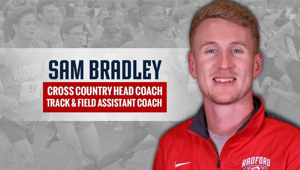 Sam Bradley Radford - RADFORD UNIVERSITY - Head Cross Country CoachPRESS RELEASE HERE