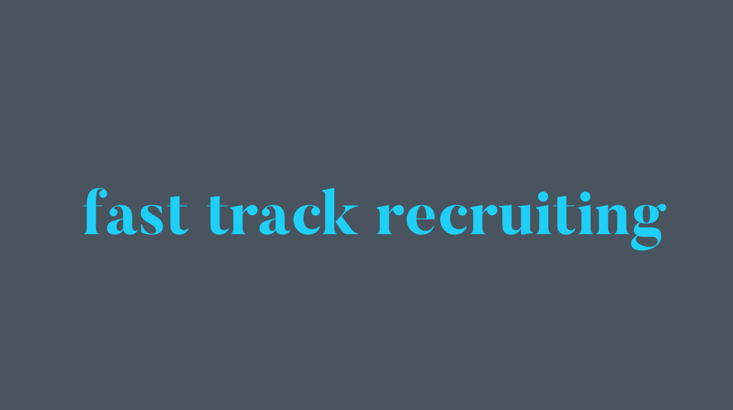 Fast Track Recruiting