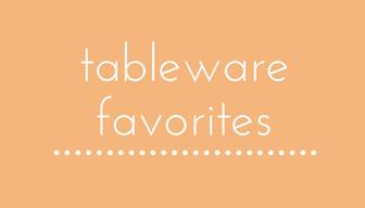 new tableware favorites.png