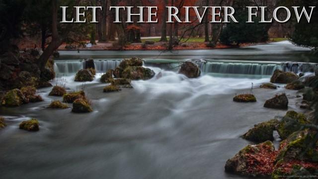 Let the River Flow Sermon Title.jpg