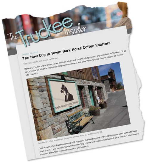 The Truckee Insider   Tucked away in what originally used to be an old saloon, Dark Horse Truckee features live music and other rad communal events.