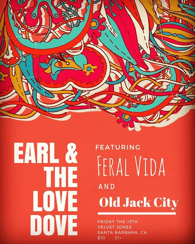 Feeling lucky? Come hang with us on Friday the 13th at @velvetjonessb with @feralvida and Old Jack City. Show starts at 9