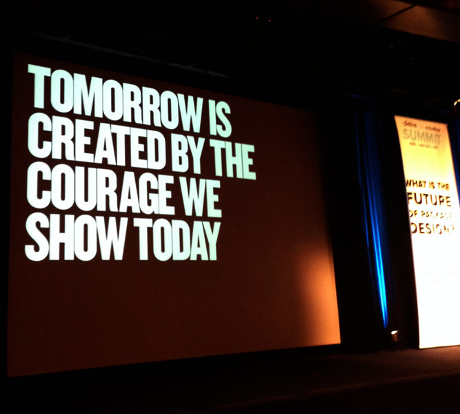 "Future of Packaging Presentation, ""Tomorrow is created by the courage we show today."""