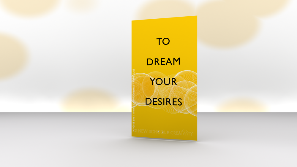 CHOOSE YOUR LIFE , IMAGINE-ZINE, VOLUME 1 IS WRITTEN AND DESIGNED BY SYLVIE GENDREAU AND PIERRE GUITÉ, CO-FOUNDERS OF THE NEW SCHOOL OF CREATIVITY