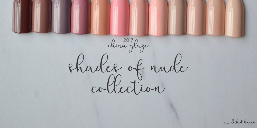"""China Glaze """"Shades of Nude"""" Swatches & Review"""