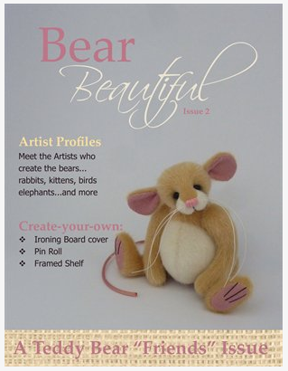 Bear Beautiful - Issue 2 - Teddy Bear Friends IssueA Teddy bear