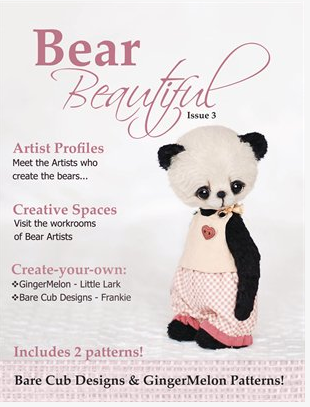 Bear Beautiful Issue 3 - Includes 2 Patterns Bear Beautiful is for sophisticated, bear makers, artists and collectors who are passionate about quality. Showcasing only the very best our industry has to offer.Includes 2 patterns, Bare Cub Designs and GingerMelon!