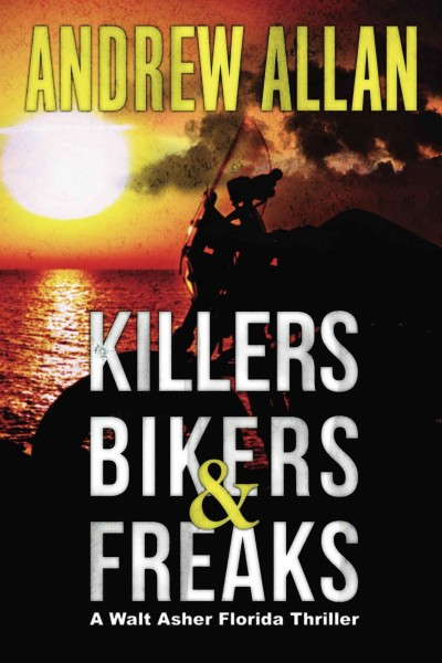 Killers, Bikers & Freaks cover