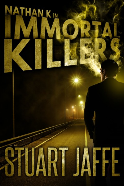 Immortal Killers - Stuart Jaffe