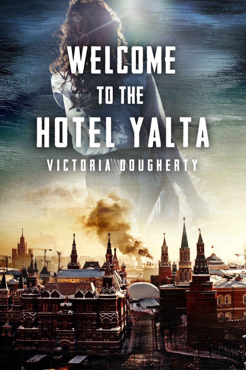 Welcome to the Hotel Yalta - Victoria Dougherty