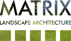 Matrix Landscape Architecture