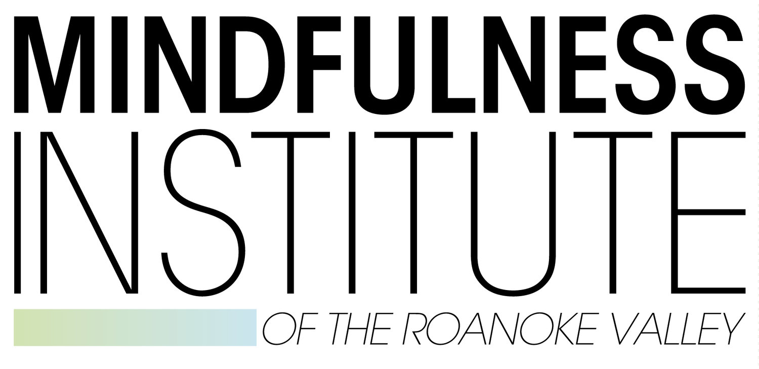 Mindfulness Institute of the Roanoke Valley