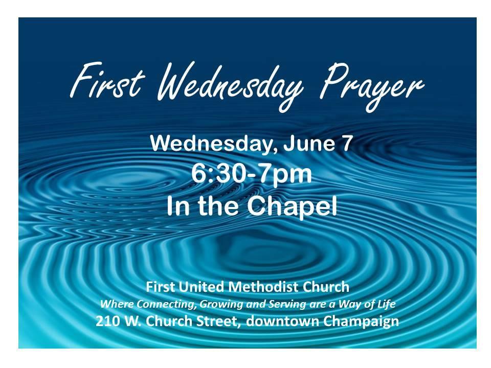 First Wednesday Prayer June 7