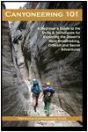 Canyoneering 101 - Book by Tom Jones