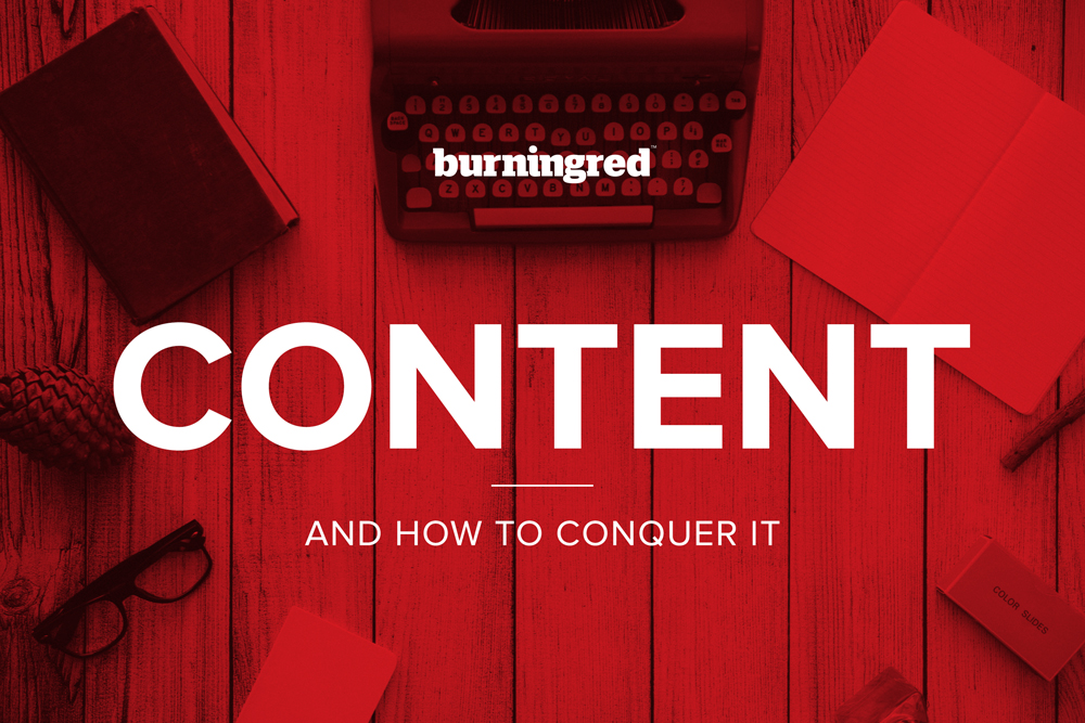 Burning Red blog header - content conquering