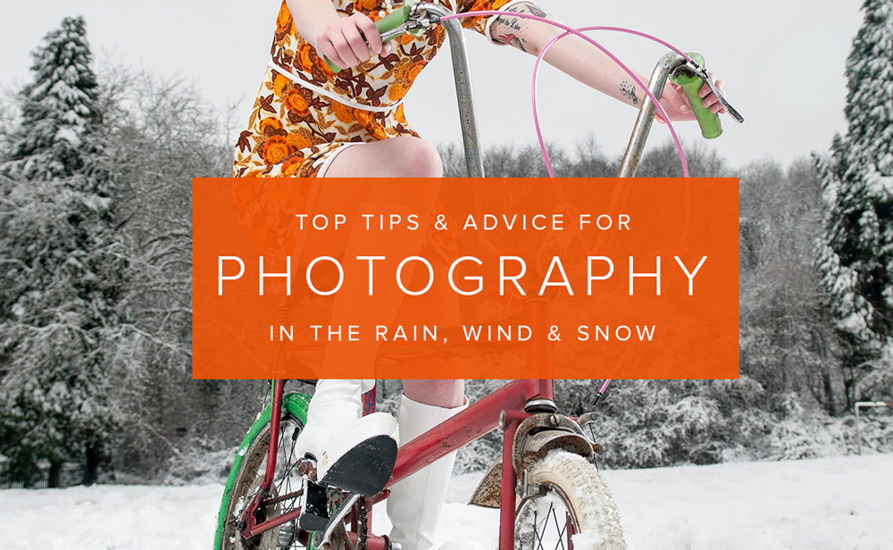 Photography tips and advice for rain, wind and snow