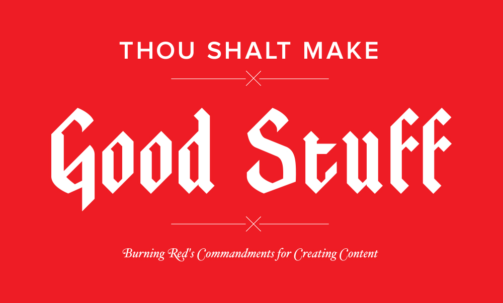 Burning Red Content Marketing Strategy Commandments