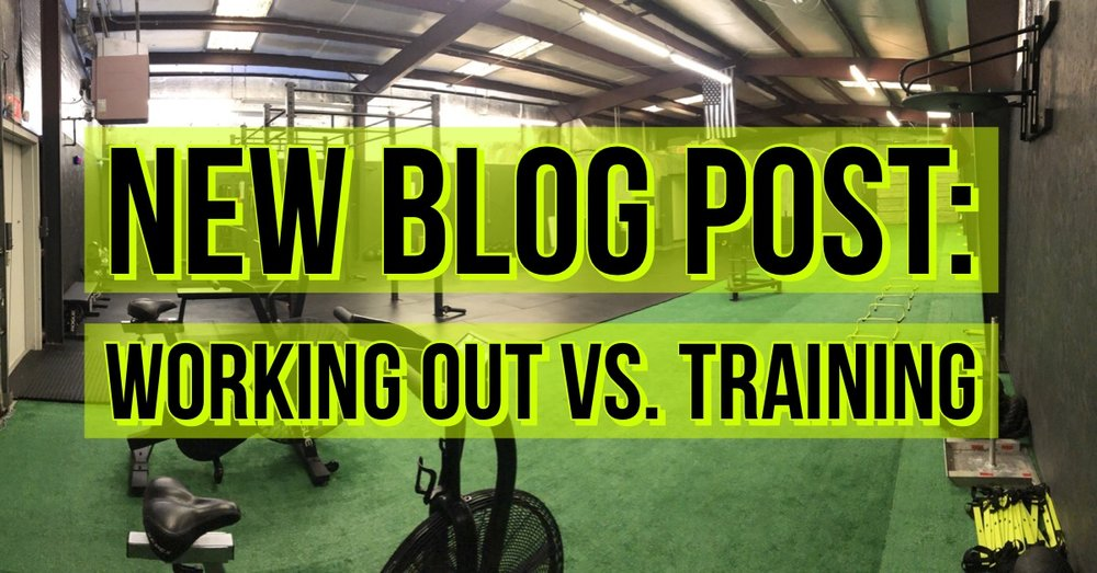 New blog post | working out veruses training | the fit facility | gym | training facility | florence alabama.JPG