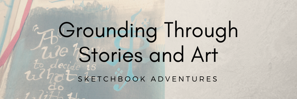 Grounding through stories and art