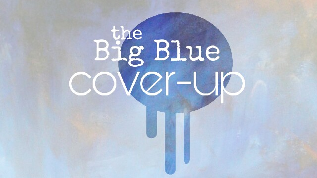 big blue cover-up