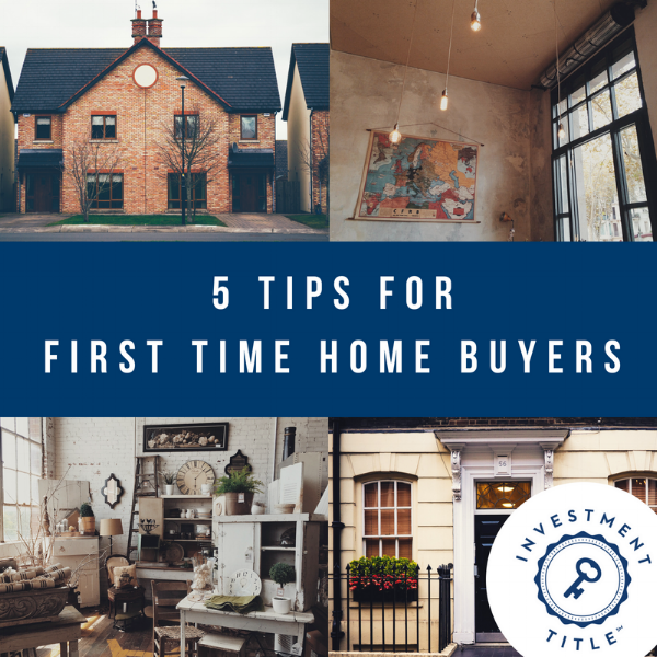 5 Tips for First Time Home Buyers.png