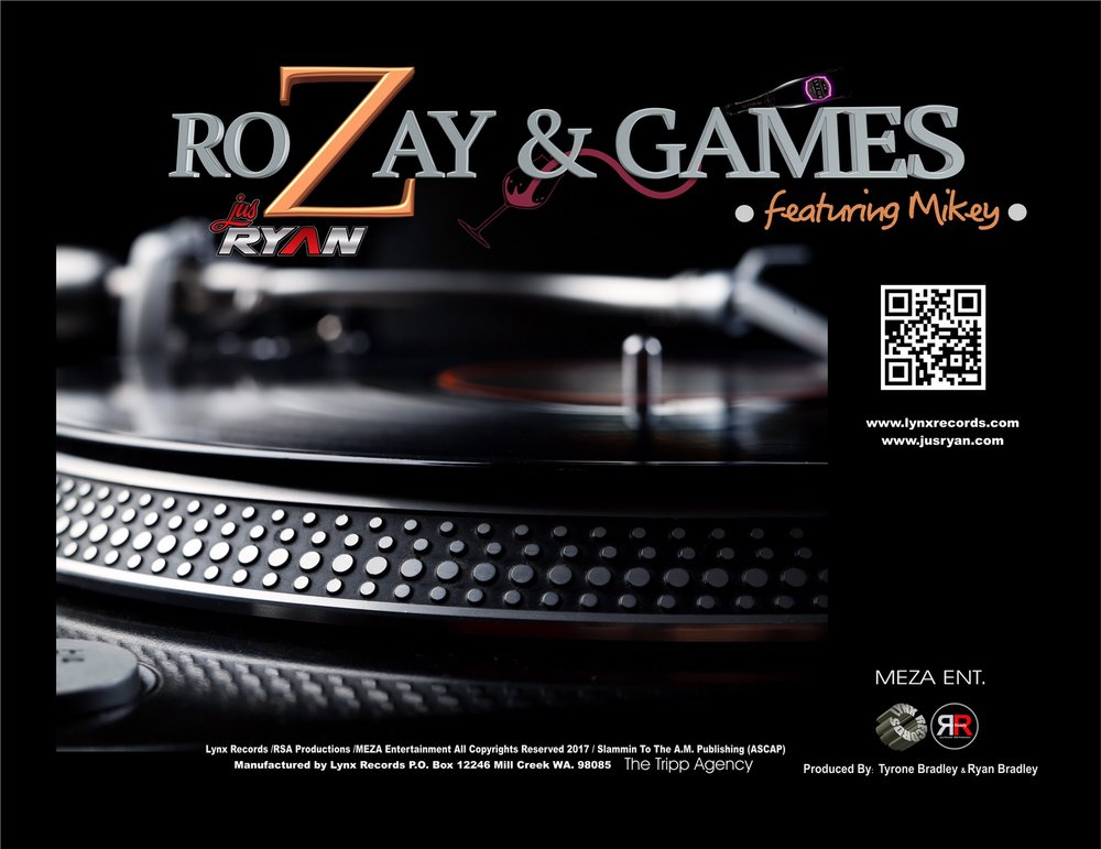 JusRyan Feat. Mikey - RoZay and Games - GET IT NOW