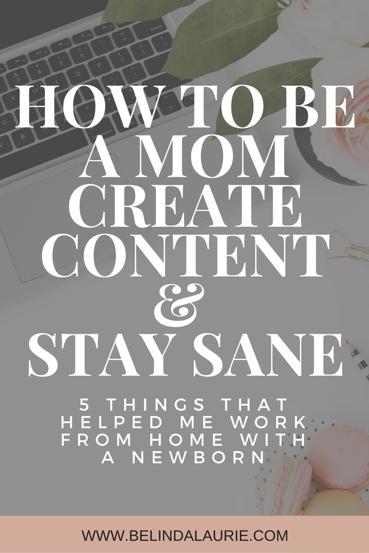 Content Writing Tools | Juggling Work and Being A Stay At Home Mom | Work From Home Mom | Tools For Work From Home Moms | Newborn Tips For Working Moms
