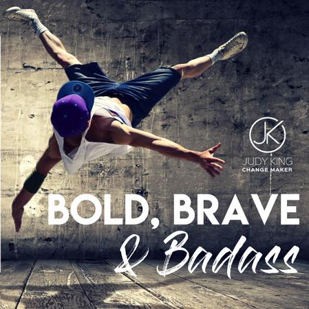Bold Brave Badass.jpg