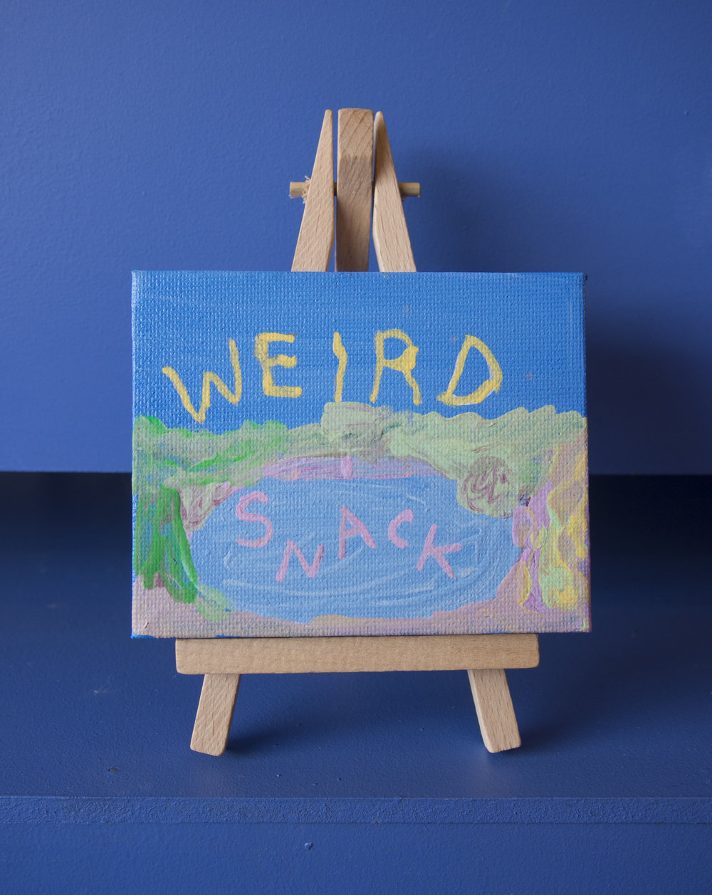 Weird Snack    Annabelle Kingston   acrylic paint on canvas with easel
