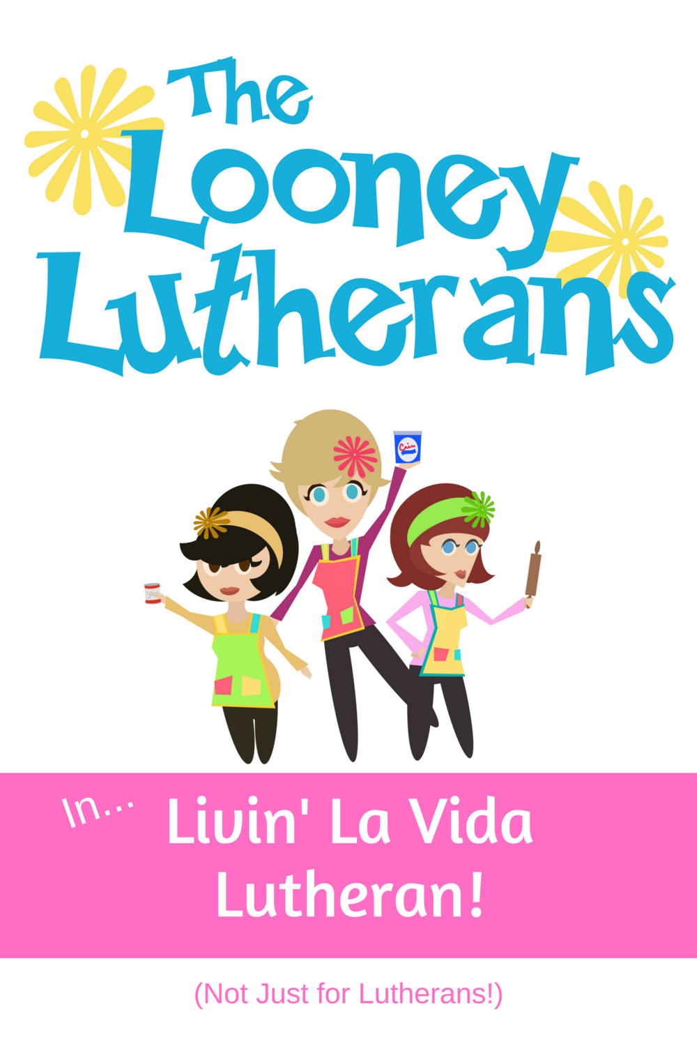Looney Lutherans poster 20x30.png