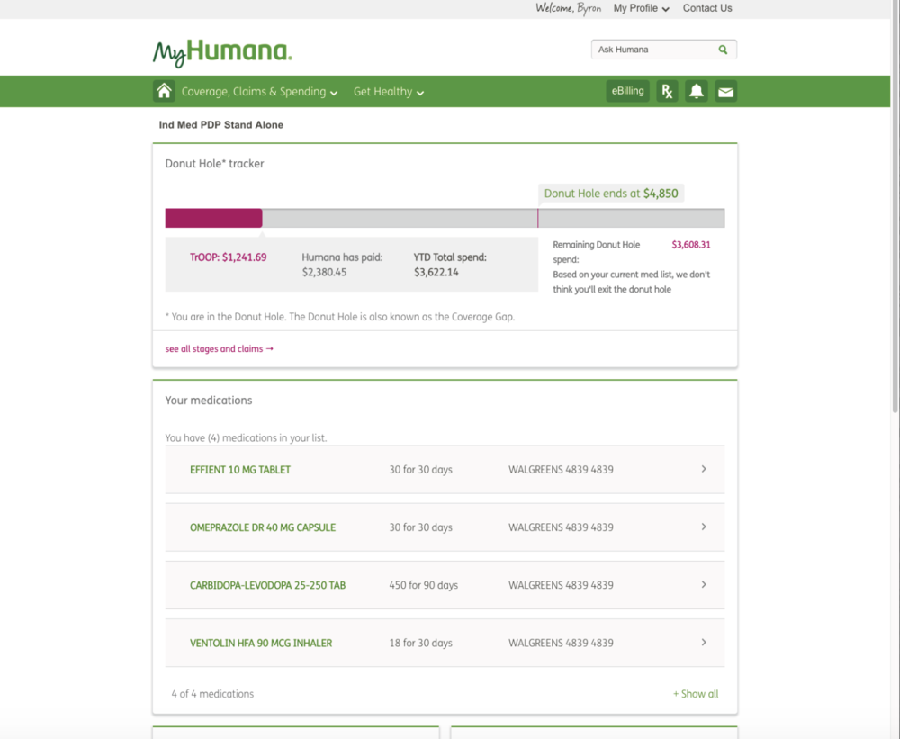 MyHumana PDP Dashboard (Fall 2016) Product Manager - A custom dashboard for the MyHumana web experience, targeted at Medicare Prescription Drug Plan members. These customers have unique questions specific to their plan, and this dashboard was designed with direct input from those members.