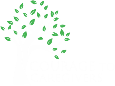 Courage to Caregivers