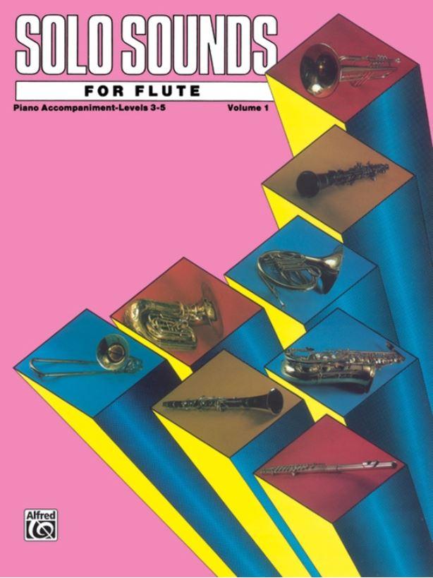 Solo Sounds for Flute, Volume I, Level 1-3, Level 3-5 — Teacher's Choice