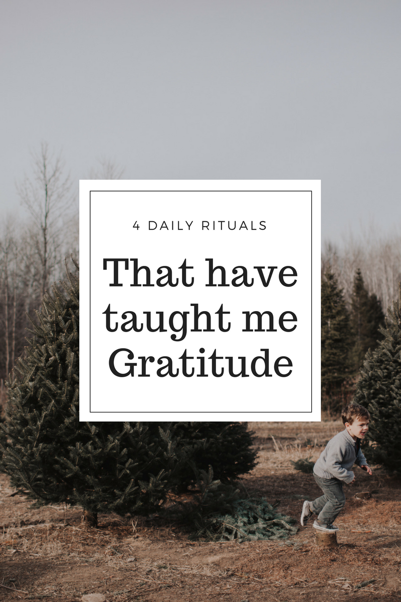 4 daily rituals that have taught me gratitude - Happy New Year 2018