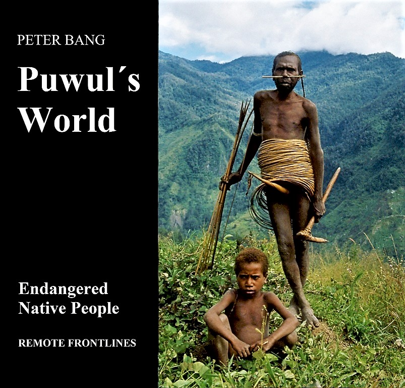 "Peter Bang: PUWUL´S WORLD - Endangered Native People   ""PUWUL´S WORLD"" is a tale for children about Puwul's first meeting with the world on the other side of the mountains. Puwul is nine years old and lives in the mountains in the western part of the second largest island in the world, New Guinea. He belongs to the Yali tribe, an indigenous people in West Papua who lived in a stone age culture when the pictures for this book were taken.  Peter Bang: PUWUL´S WORLD - Endangered Native People.  48 pages, 50 color photos, size 21x21cm. Published 2018 by Remote Frontlines.  ISBN 978-87-430-0181-2   Preview / PUWULS WORLD / total number of pages displayed is limited / click here :  https://books.google.dk/books?id=MsNVDwAAQBAJ&pg=PA48&lpg=PA48&dq=puwul%C2%B4s+world&source=bl&ots=HBjJ925z37&sig=k9YoQy4PxJQY0E8N4SQGkLTvh6E&hl=da&sa=X&ved=0ahUKEwiZ0ca2jcXaAhXHiiwKHaBRBEMQ6AEILDAB#v=onepage&q=puwul%C2%B4s%20world&f=false"