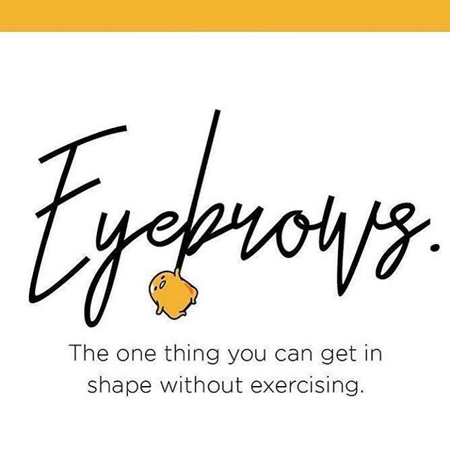 So so true!! If you need a change in shape give me a shout!  #ansoluteskinbyrobi #eyebrows #waxing #refreshspa #copperascove #spaday #centraltx  Www.absoluteskinbyrobi.com