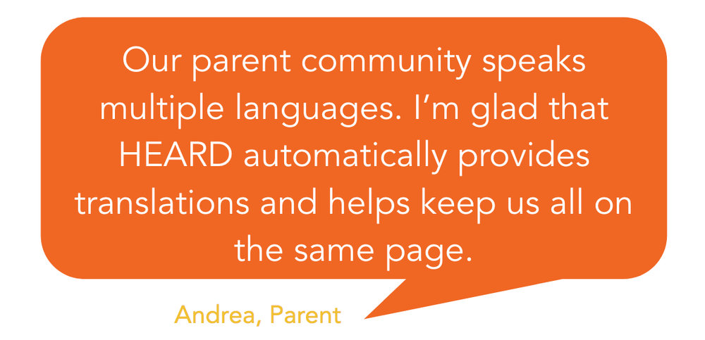 Heard automatically translates content so everyone's on the same page - Testimonial on Testimonial - Parents easily engage on Heard school communication platform