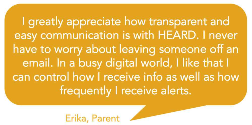 Testimonial - Communication is transparent and easy on Heard school communication platform