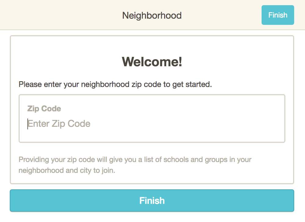 3. Enter your zip code. Click Finish. -