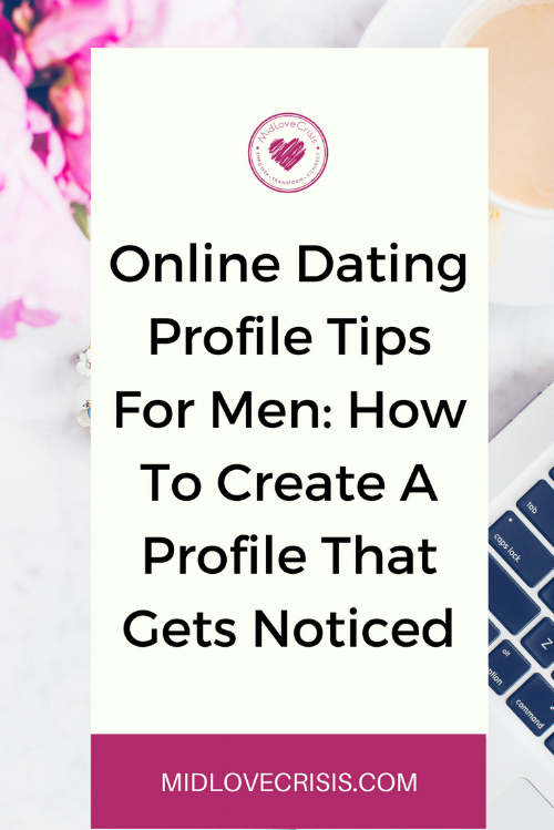 online dating profile tips for men how to create a profile that gets noticed.png