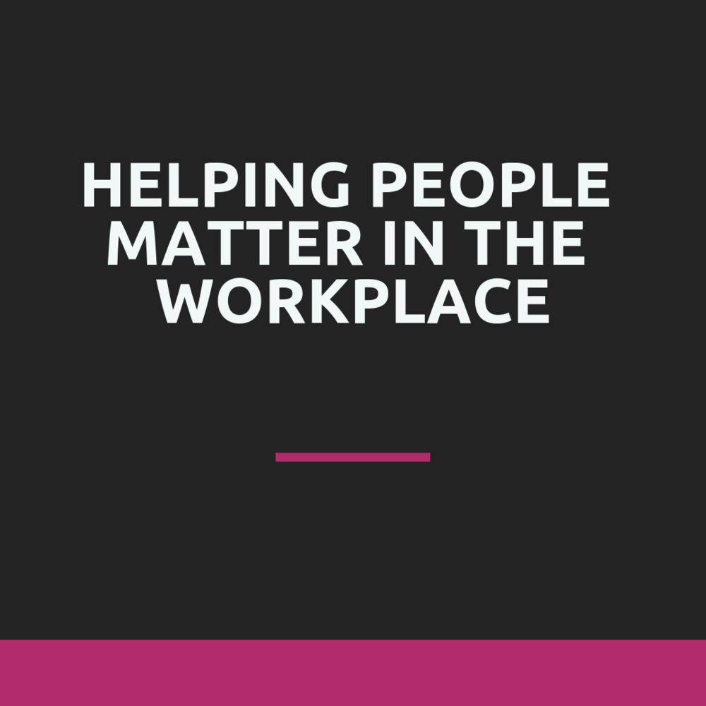 Helping people matter Workshop.png