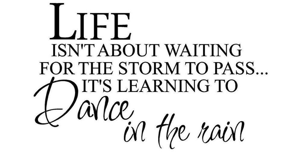 life-isn-039-t-about-waiting-for-the-storm.jpg