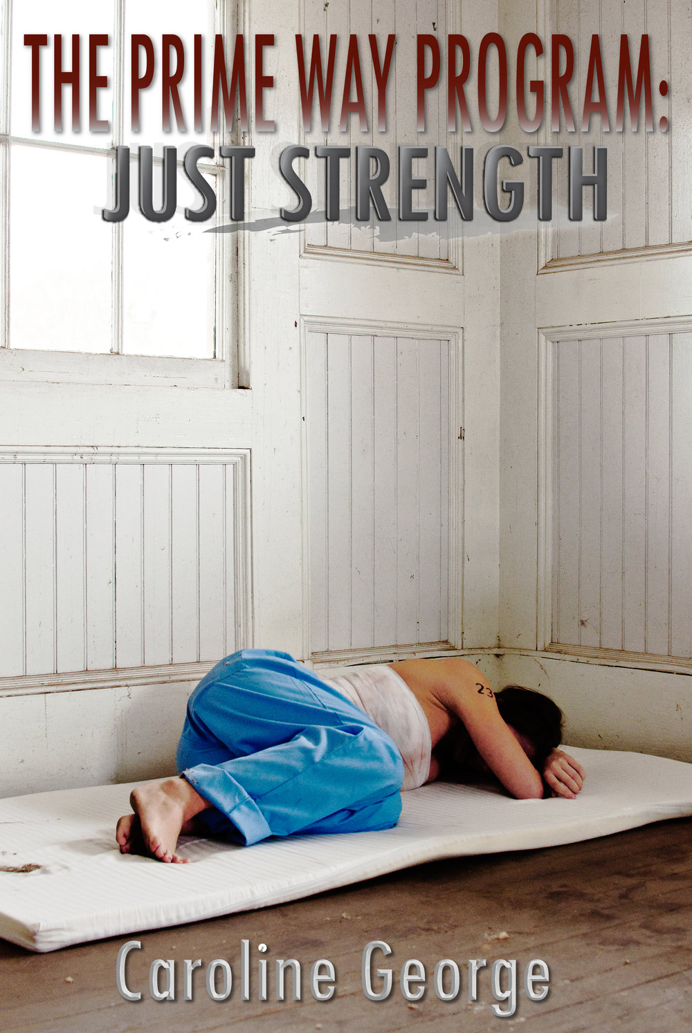 The Prime Way Program- Just Strength, COVER.jpg