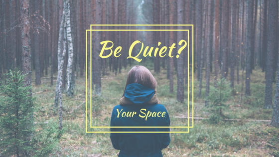 Be Quiet - Your Space - Virtual Orchards
