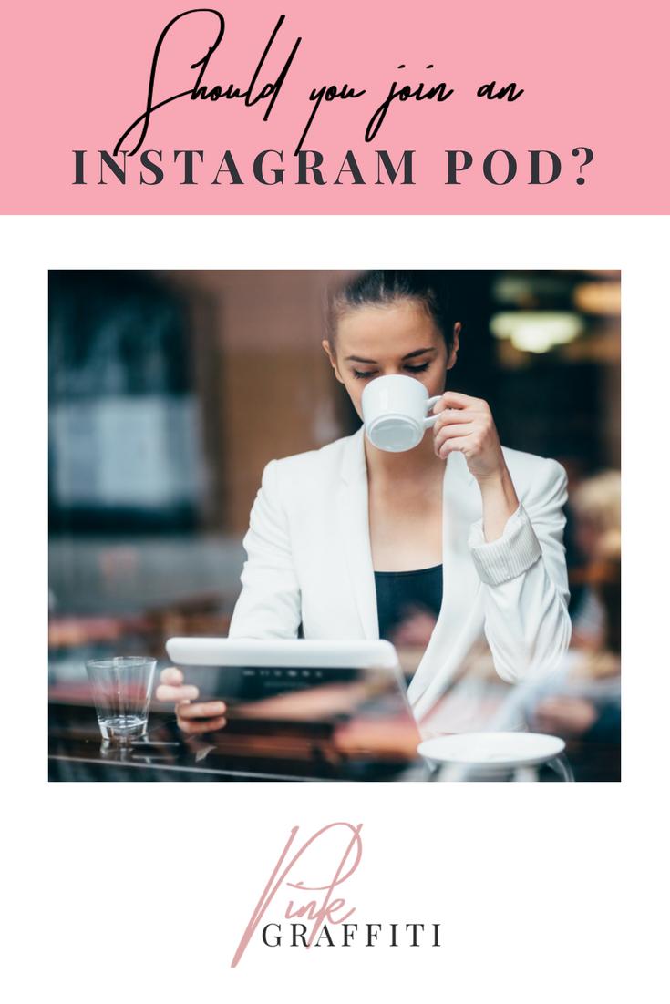 Should_You_Instagram_Pod