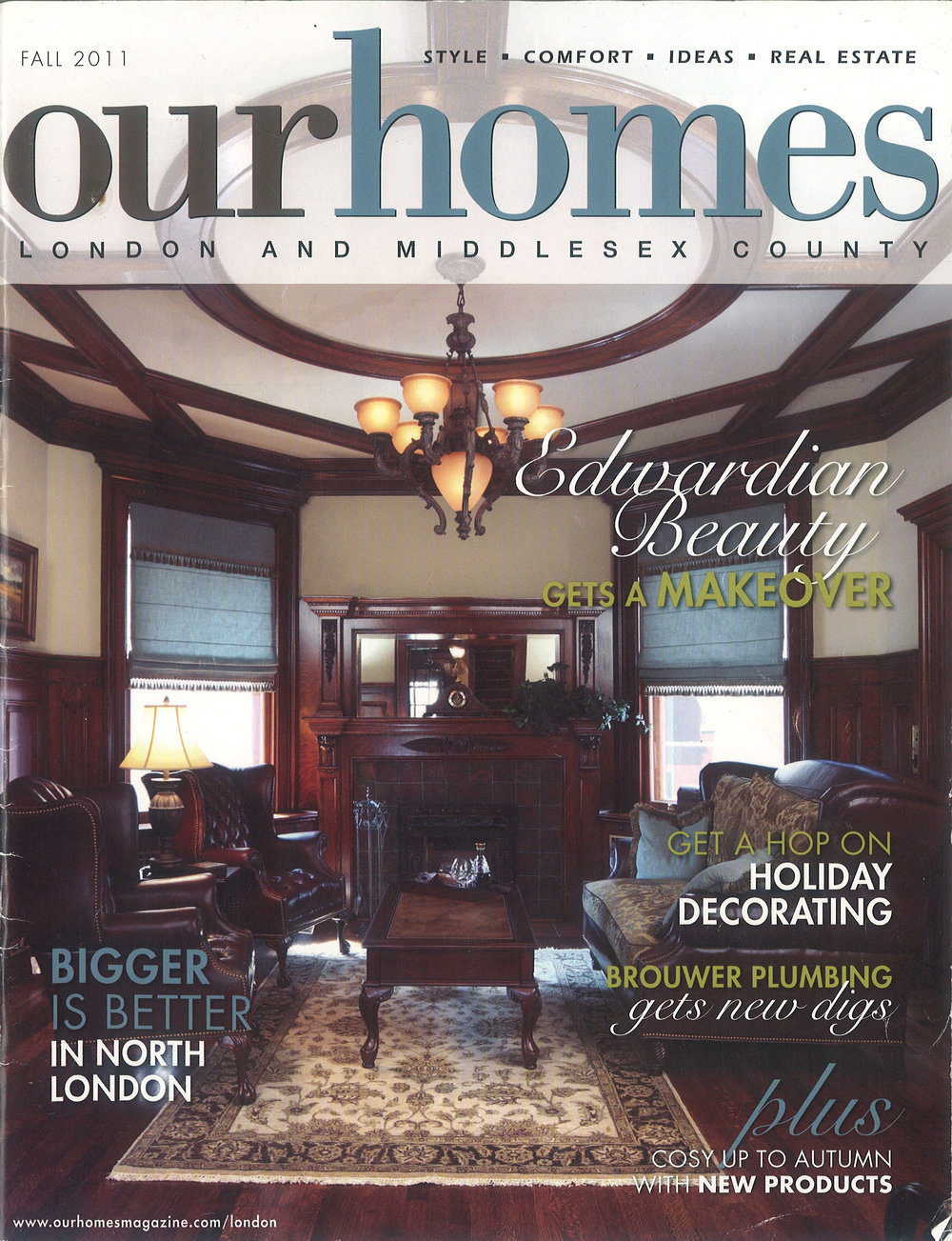 Our Homes Magazine  - London, ON 2011