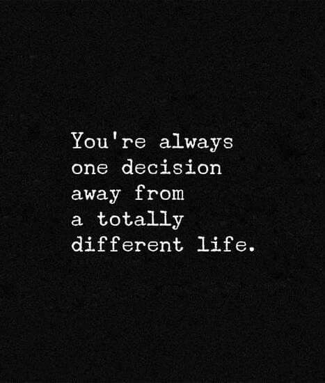 """You're always one decision away from a totally different life.""  — Mark Batterson"