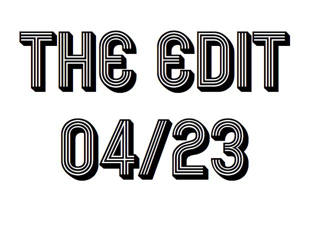 the-edit-04-23.jpg
