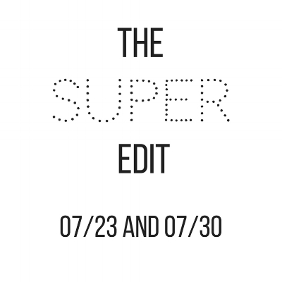 the-super-edit-july-23.jpg